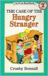 The Case of the Hungry Stranger (I Can Read Book 2 Series) - Crosby Bonsall