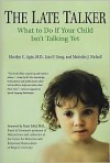 Late Talker: What to Do If Your Child Isn't Talking Yet - Marilyn C. Agin,  Malcolm Nicholl,  Lisa F. Geng