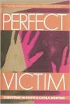 Perfect Victim - Christine McGuire,  Carla Norton