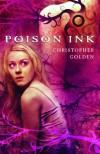 Poison Ink - Christopher Golden