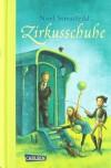 Zirkusschuhe - Noel Streatfeild, Irmela Brender