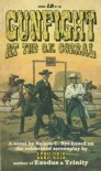 Gunfight at the O.K. Corral - Nelson C. Nye, Leon Uris
