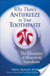 Why There's Antifreeze in Your Toothpaste - Simon Quellen Field