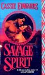 Savage Spirit - Cassie Edwards