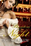 Phantom of the Night (Theatre of Passion) - Michelle M. Pillow