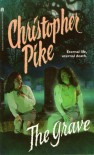 The Grave - Christopher Pike