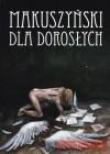 Makuszyński dla dorosłych - Kornel Makuszyński