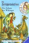 Zeitdetektive 07. Der Schatz Der Wikinger - Fabian Lenk