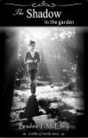 The Shadow in the Garden - Braden McElroy