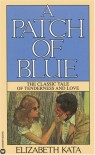 A Patch of Blue - Elizabeth Kata
