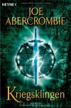 Kriegsklingen. First Law 01. - Joe Abercrombie
