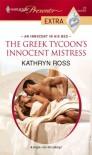 The Greek Tycoon's Innocent Mistress - Kathryn Ross