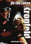 On The Loose - Josh Kronfeld, Brian Turner