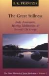 The Great Stillness: The Water Method of Taoist Meditation Series, Vol. 2 - Bruce Frantzis
