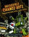 Incredible Change-Bots Two Point Something Something - Jeffrey Brown