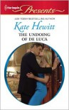 The Undoing of de Luca - Kate Hewitt