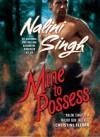 Mine to Possess - Nalini Singh