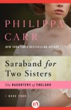 Saraband for Two Sisters (The Daughters of England) - Philippa Carr