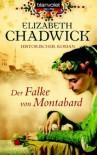 Der Falke von Montabard - Elizabeth Chadwick, Helmut Splinter