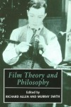 Film Theory and Philosophy -