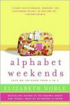 Alphabet Weekends - Elizabeth Noble