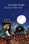 Kleiner Werwolf - Cornelia Funke