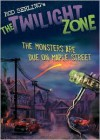 The Twilight Zone: The Monsters Are Due on Maple Street - Rod Serling,  Mark Kneece,  Rich Ellis (Illustrator)
