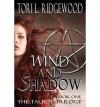 [ WIND AND SHADOW: THE TALBOT SERIES, BOOK 1 ] By Ridgewood, Tori L ( Author) 2013 [ Paperback ] - Tori L Ridgewood