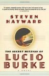 The Secret Mitzvah of Lucio Burke - Steven Hayward