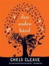Den anden hånd - Chris Cleave, Jesper Klint Kistorp