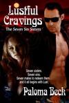 Lustful Cravings - Paloma Beck