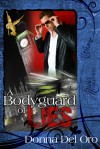 A Bodyguard of Lies - Donna Del Oro