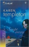 Swept Away - Karen Templeton