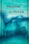 Swallow the Ocean: A Memoir - Laura M. Flynn