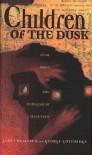Children of the Dusk - Janet Berliner, George Guthridge