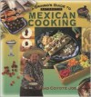 A Gringo's Guide to Authentic Mexican Cooking (Cookbooks and Restaurant Guides) - Mad Coyote Joe