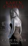 Cassie Palmer series 1-4 - Karen Chance