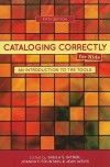 Cataloging Correctly for Kids: An Introduction to the Tools - Sheila S. Intner, Joanna F. Fountain, Jean Weitts