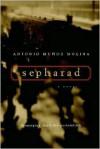 Sepharad - Antonio Muñoz Molina, Margaret Sayers Peden