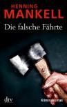 Die falsche Fährte - Henning Mankell, Wolfgang Butt