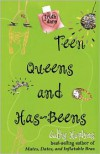 Teen Queens and Has-Beens - Cathy Hopkins