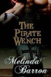 The Pirate Wench - Melinda Barron