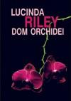 Dom orchidei - Lucinda Riley