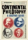 Introducing Continental Philosophy: A Graphic Guide - Christopher Kul-Want, Piero