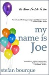 My Name is Joe - Stefan Bourque