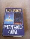 Weaveworld / Cabal - Clive Barker