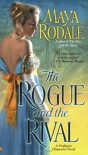 The Rogue and the Rival (Negligent Chaperone, Book 2) - Maya Rodale