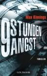 9 Stunden Angst: Thriller - Max Kinnings