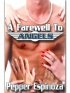 A Farewell to Angels - Pepper Espinoza