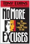 No More Excuses - Tony Evans